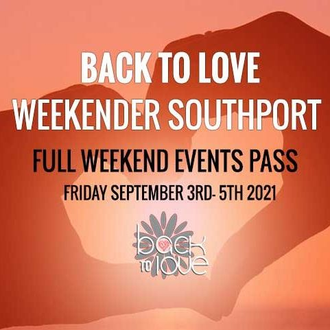 BACK-TO-LOVE-EVENTS-WEEKENDER-2021